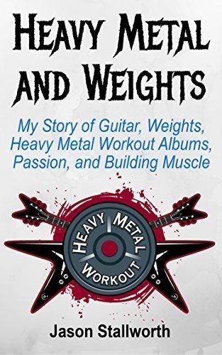 Heavy Metal and Weights book Jason Stallworth