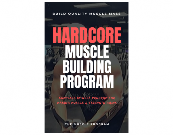 Hardcore Muscle Building Program ebook cover